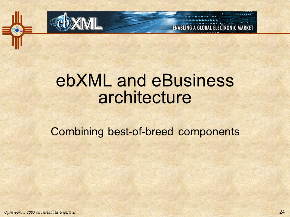 ebXML and eBusiness architecture