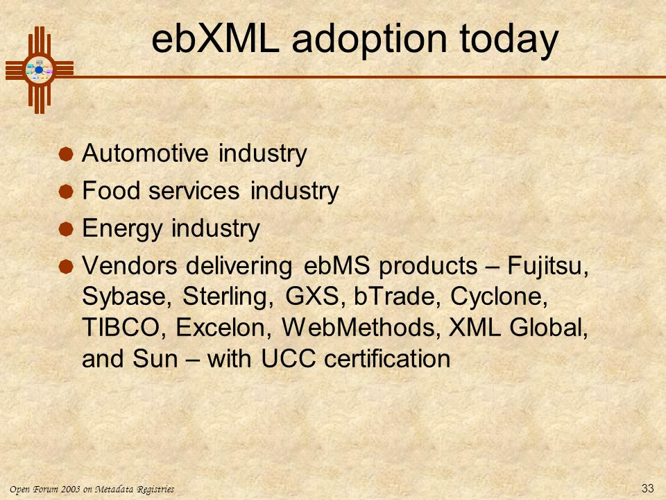 ebXML adoption today Automotive industry Food services industry