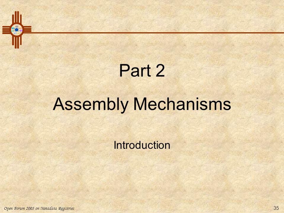 Part 2 Assembly Mechanisms