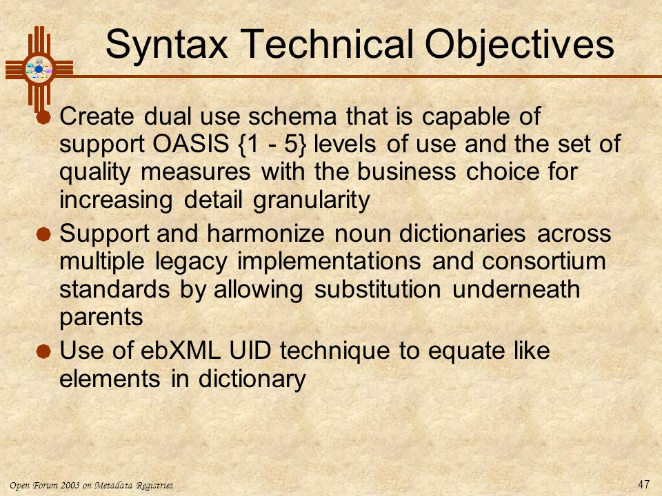 Syntax Technical Objectives