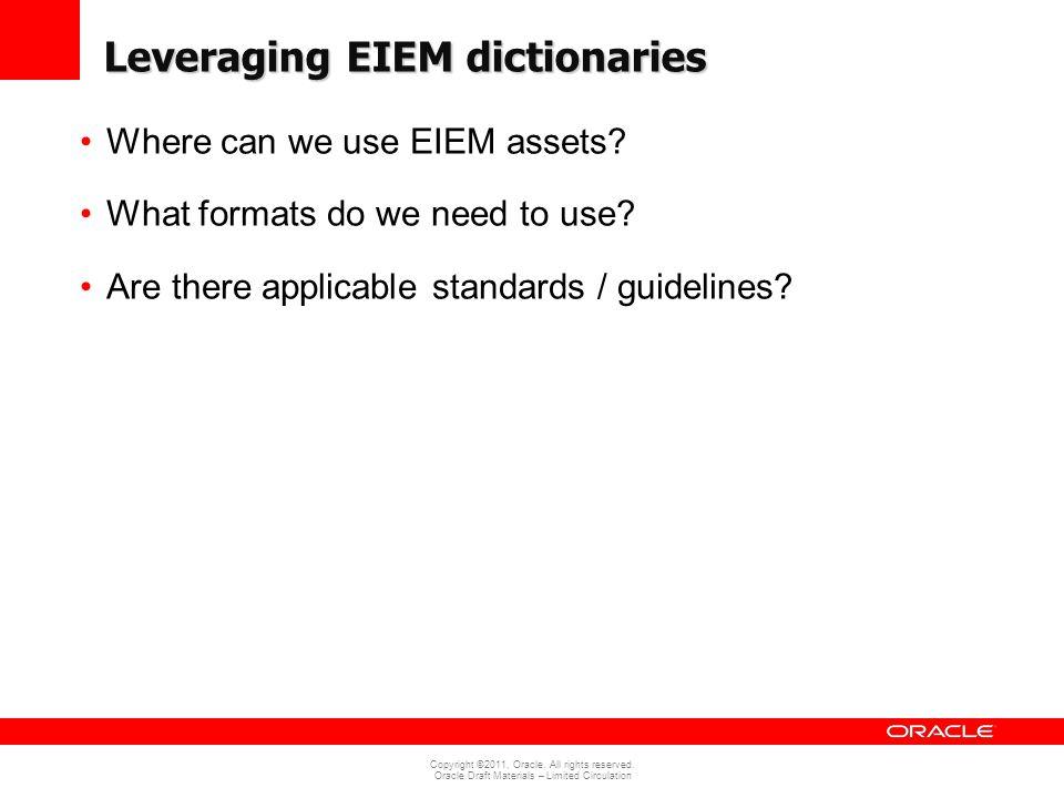 Leveraging EIEM dictionaries