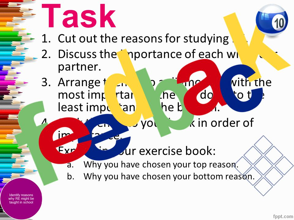 Task Cut out the reasons for studying RE.