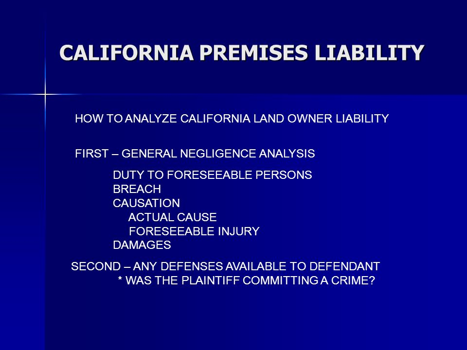 CALIFORNIA PREMISES LIABILITY