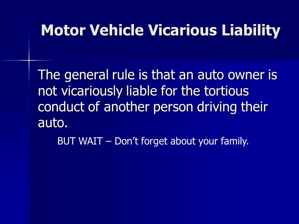 Motor Vehicle Vicarious Liability