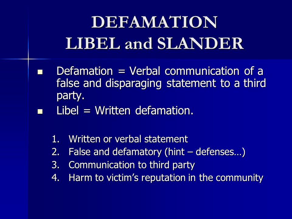 DEFAMATION LIBEL and SLANDER