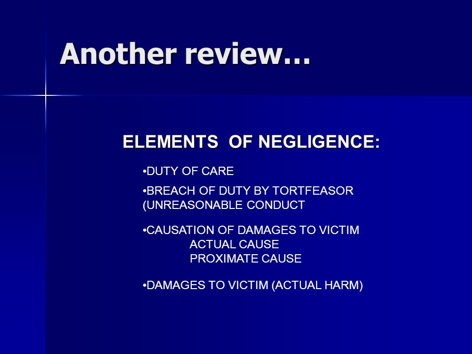 ELEMENTS OF NEGLIGENCE: