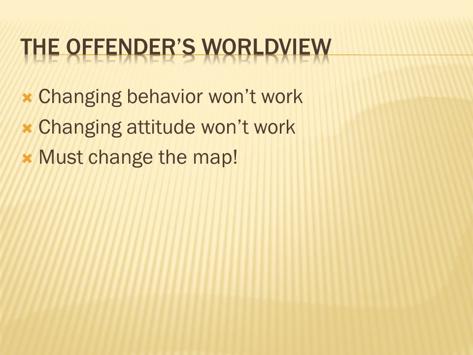 The offender's worldview