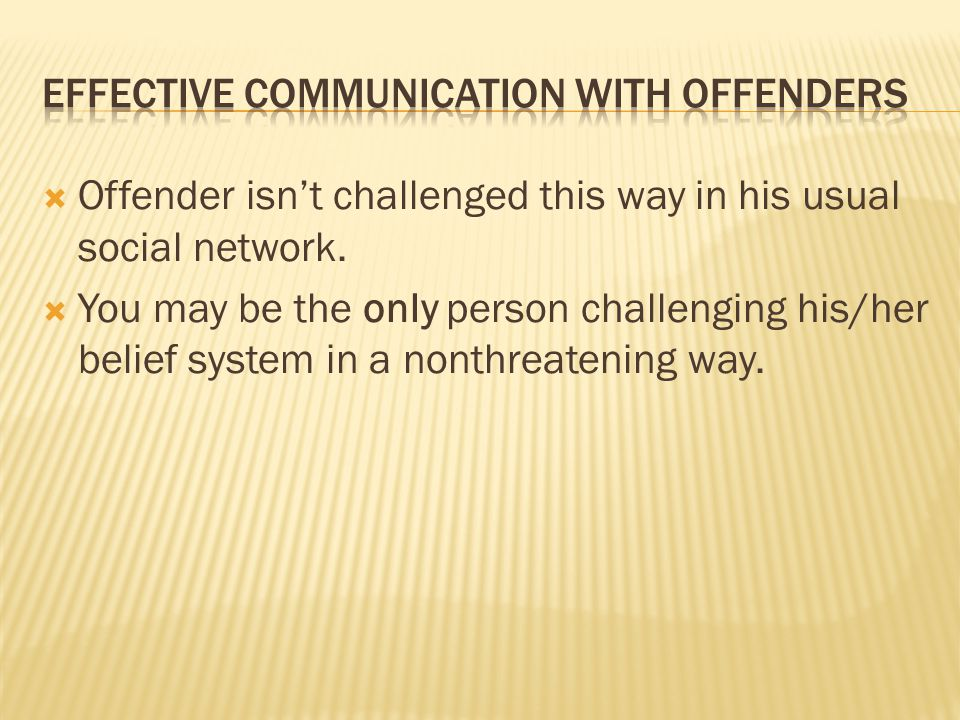 Effective communication with offenders