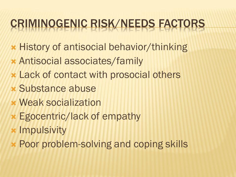 Criminogenic risk/needs factors