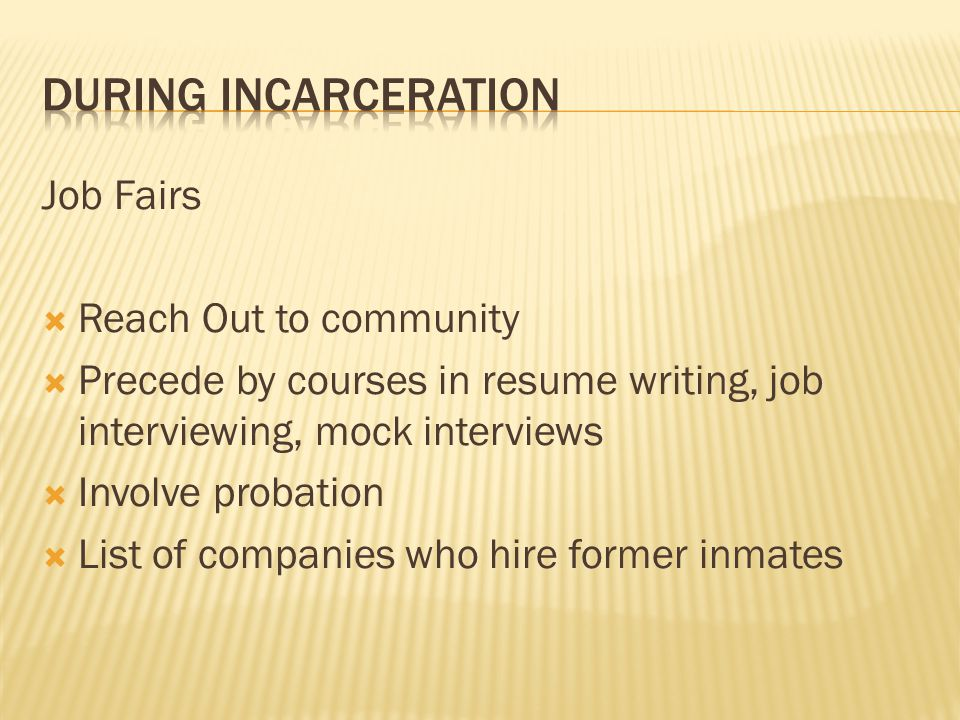 During incarceration Job Fairs Reach Out to community