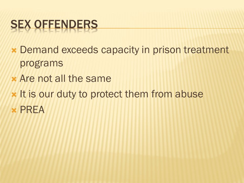 Sex offenders Demand exceeds capacity in prison treatment programs
