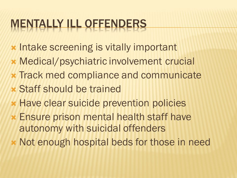 Mentally ill offenders