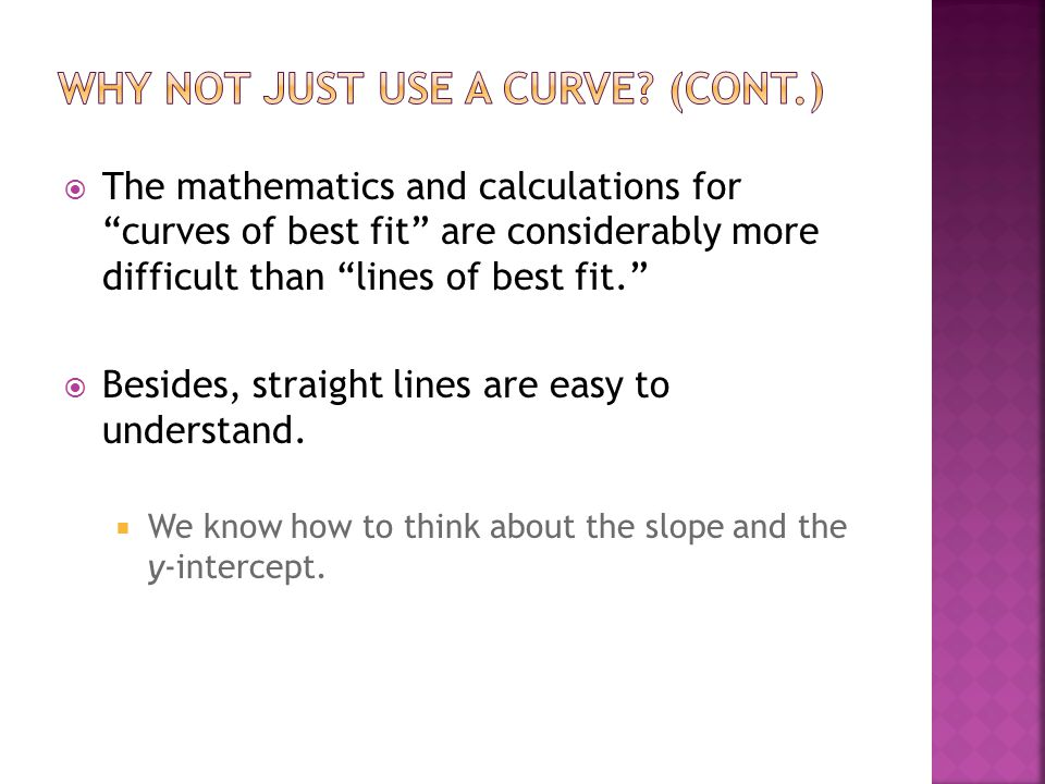Why Not Just Use a Curve (cont.)