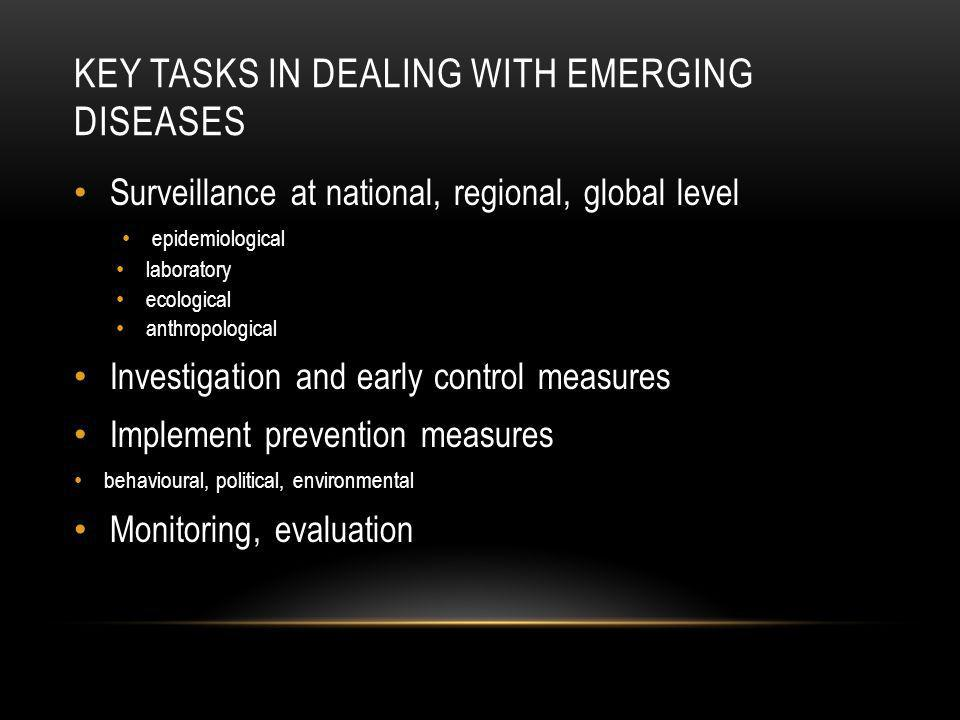 Key Tasks in Dealing with Emerging Diseases