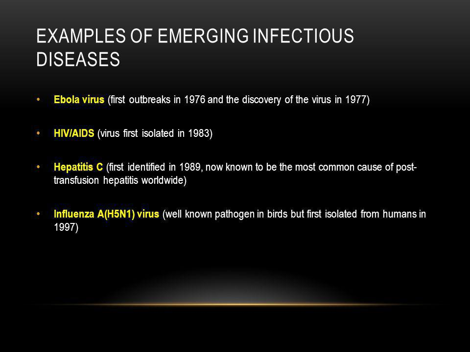 Examples of emerging infectious diseases