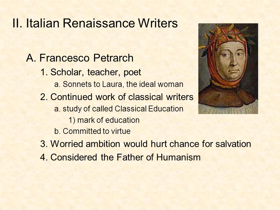 II. Italian Renaissance Writers