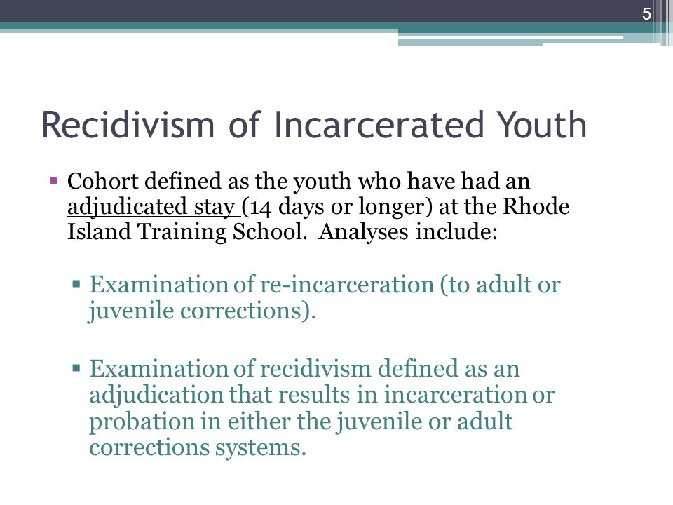 Recidivism of Incarcerated Youth