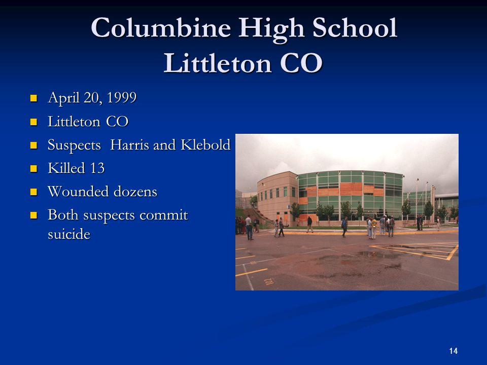 Columbine High School Littleton CO