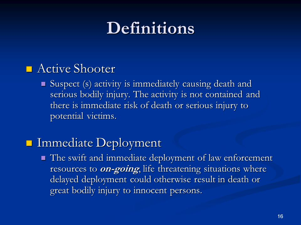 Definitions Active Shooter Immediate Deployment