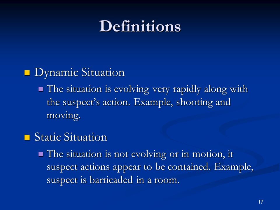 Definitions Dynamic Situation Static Situation