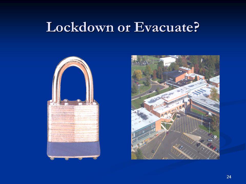 Lockdown or Evacuate
