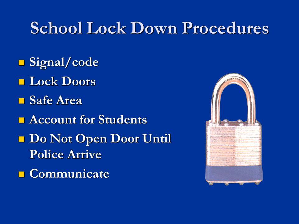 School Lock Down Procedures