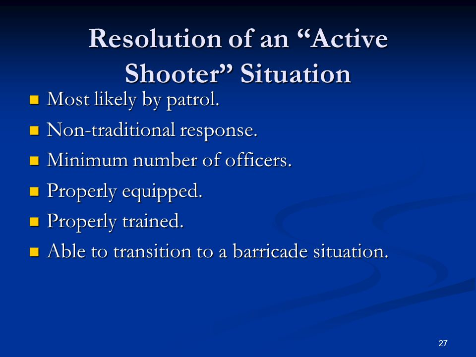Resolution of an Active Shooter Situation