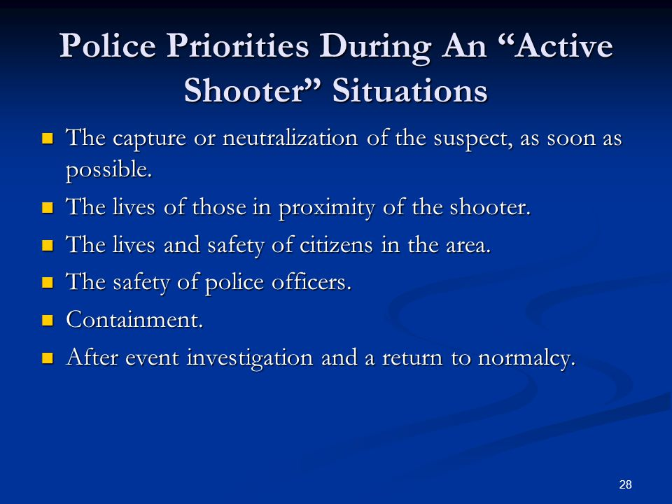 Police Priorities During An Active Shooter Situations