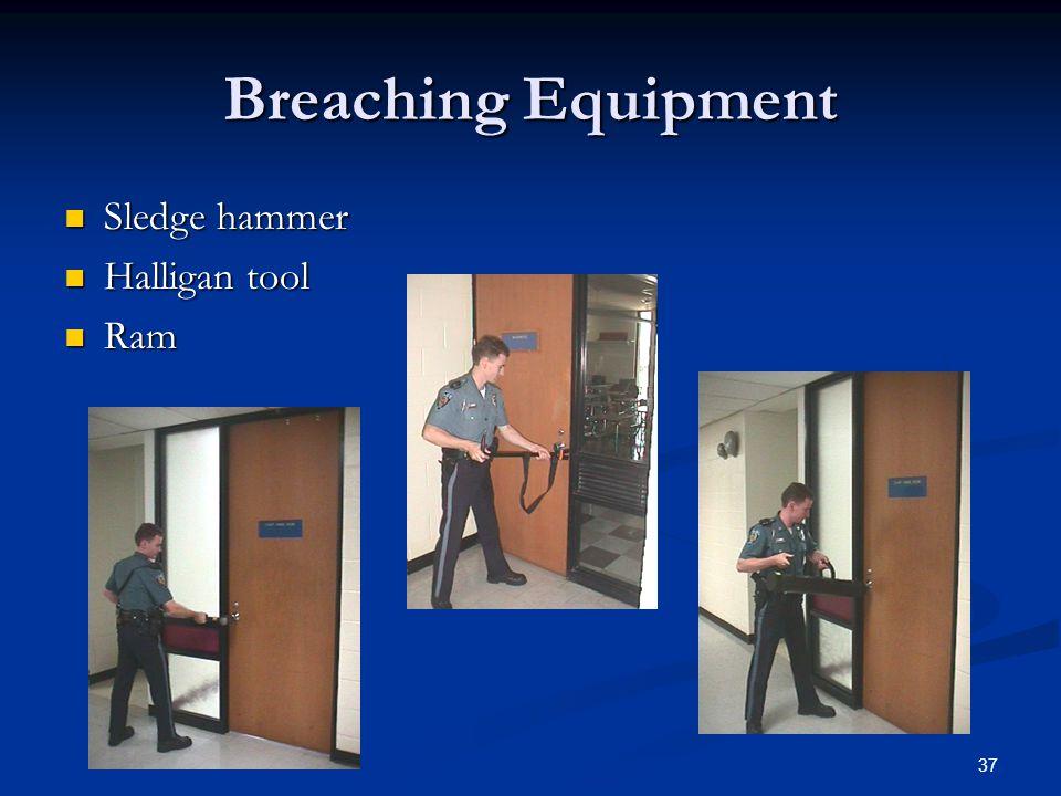 Breaching Equipment Sledge hammer Halligan tool Ram