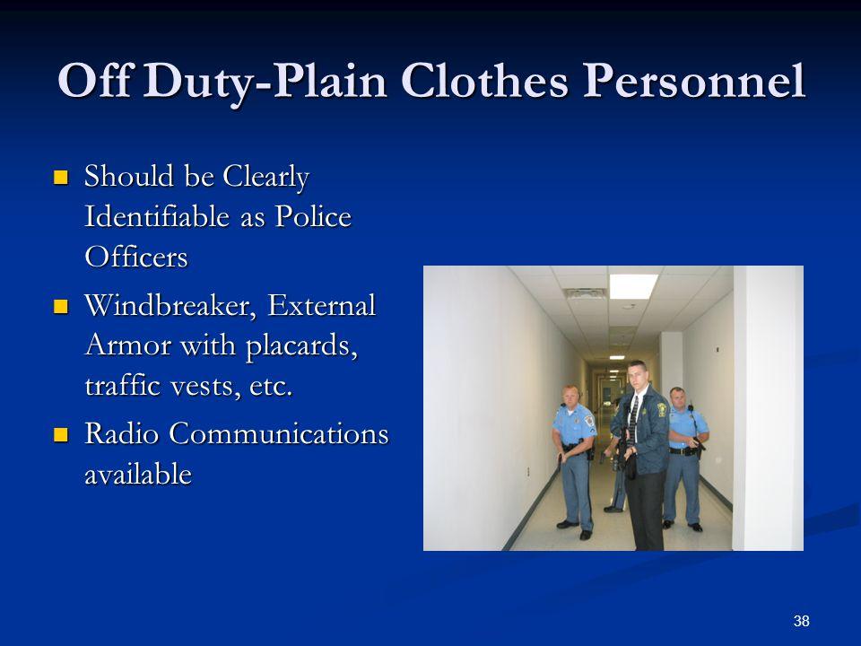 Off Duty-Plain Clothes Personnel