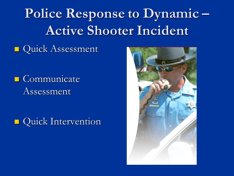 Police Response to Dynamic –Active Shooter Incident