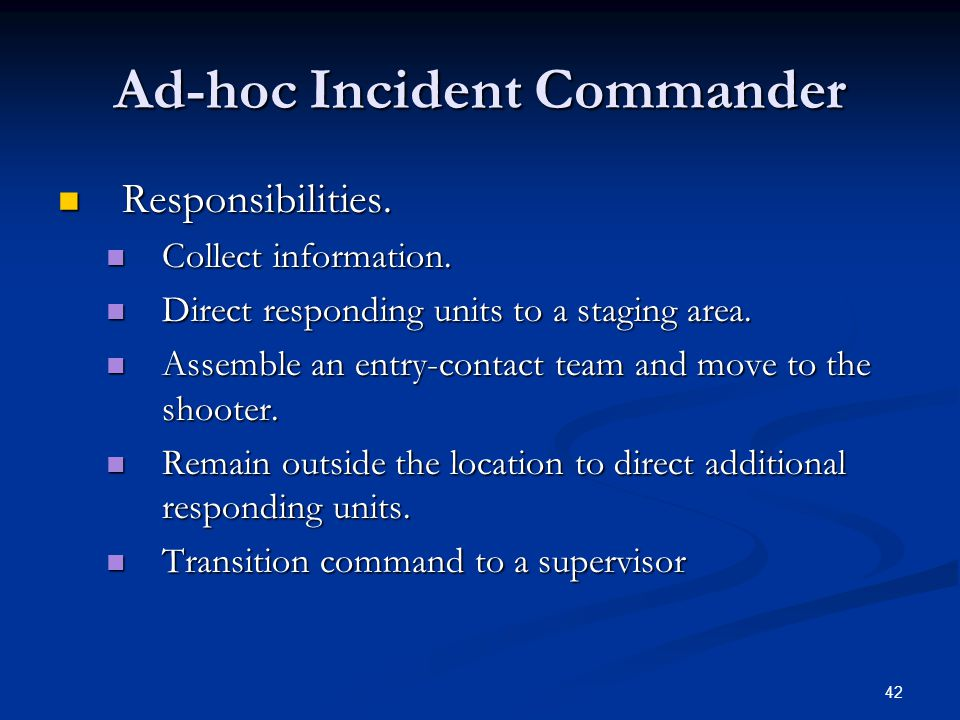 Ad-hoc Incident Commander