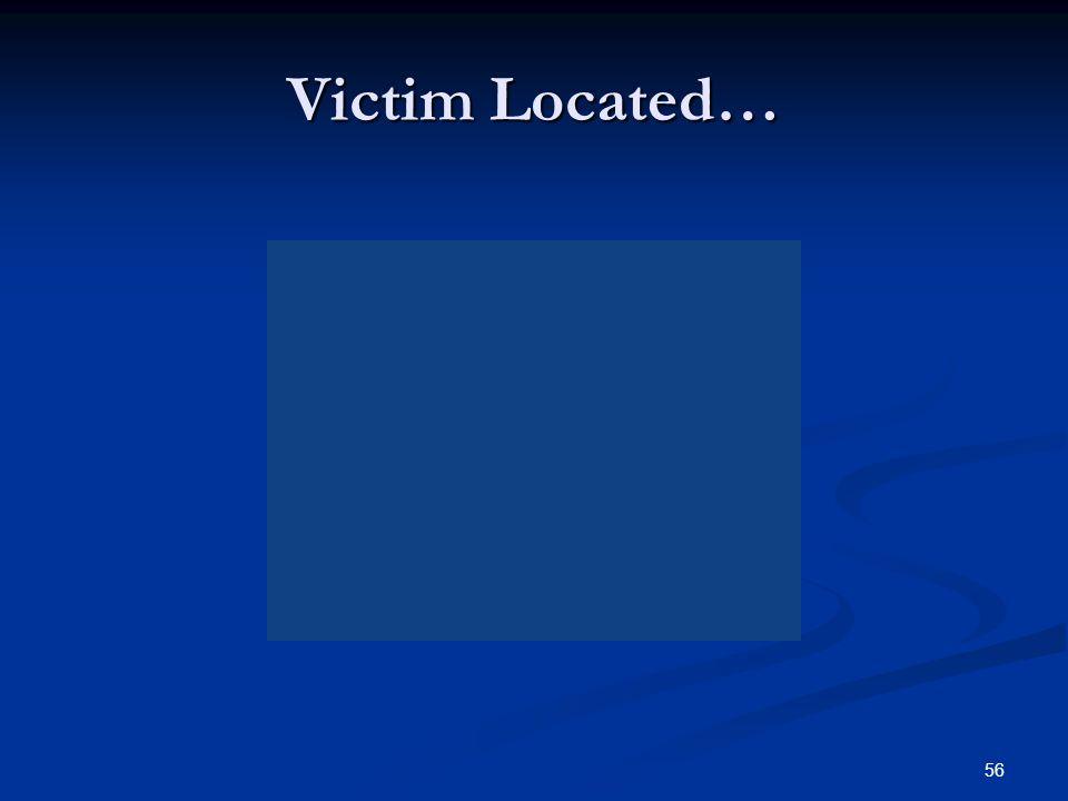 Victim Located…