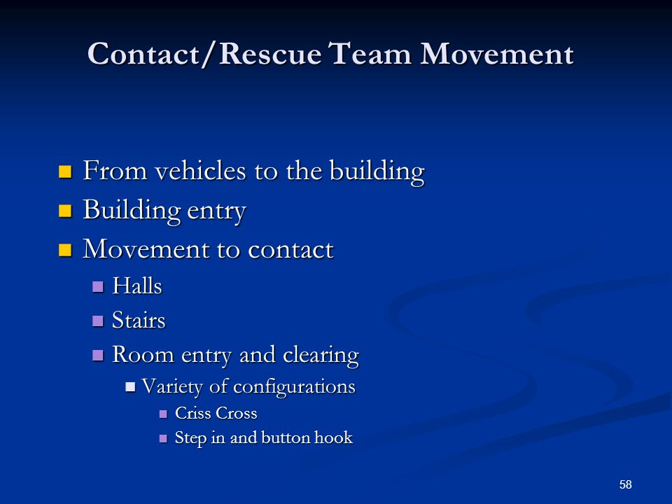 Contact/Rescue Team Movement