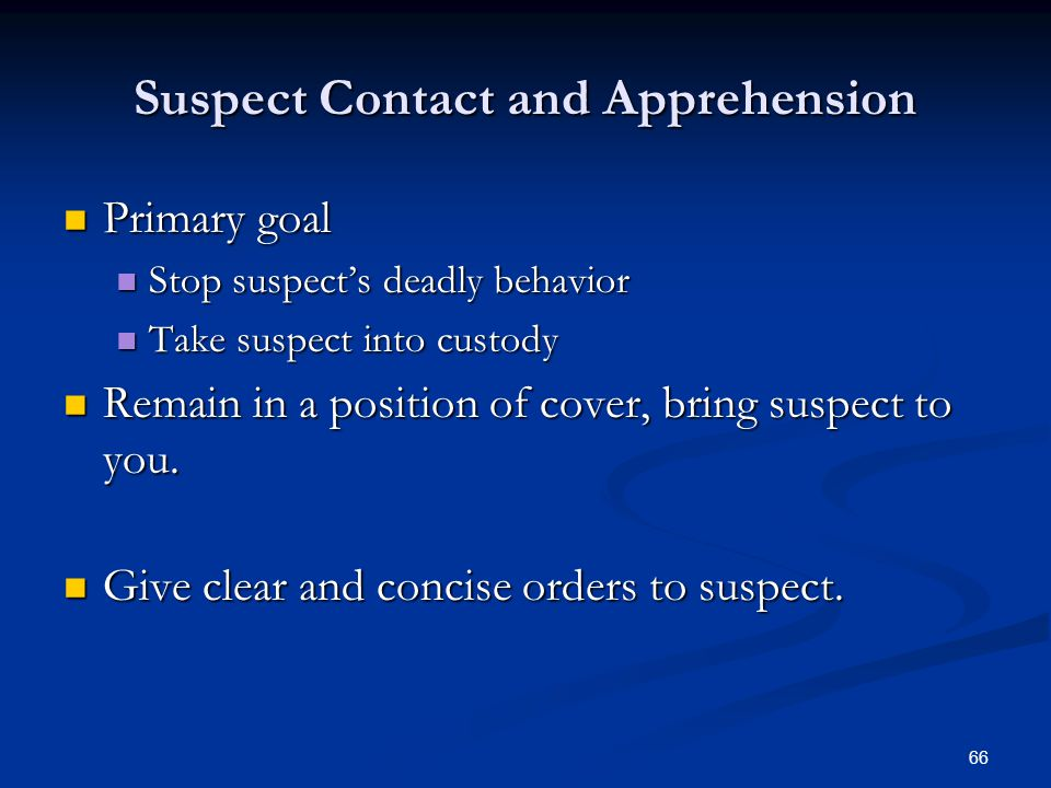 Suspect Contact and Apprehension