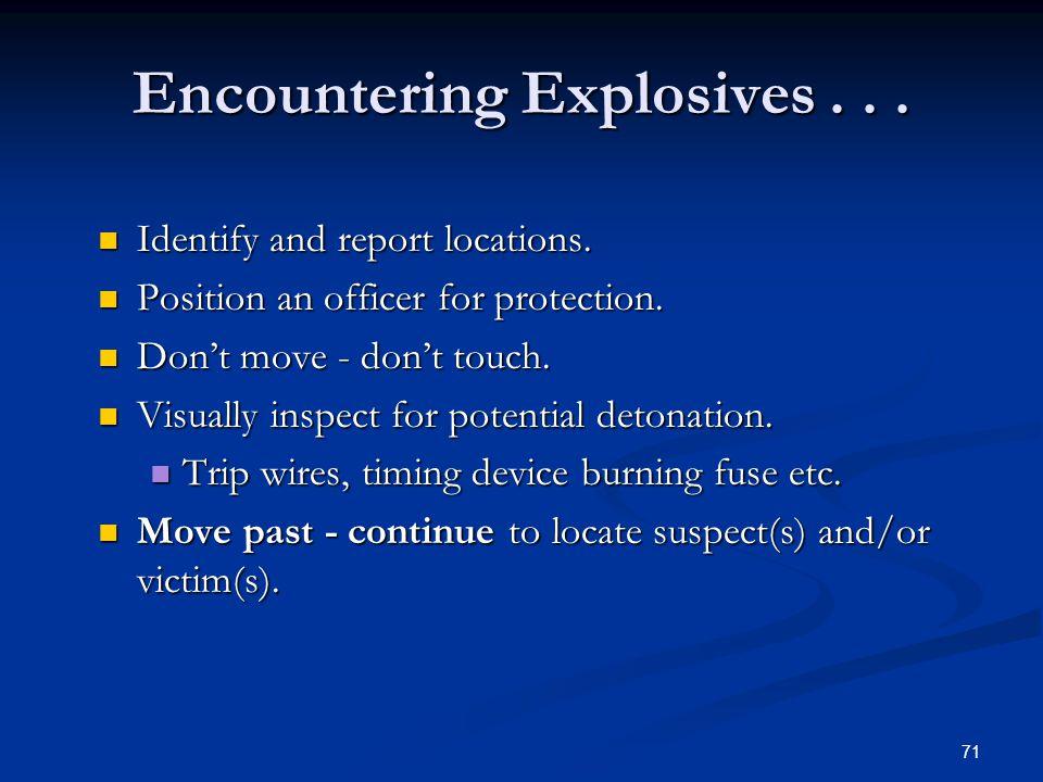 Encountering Explosives . . .
