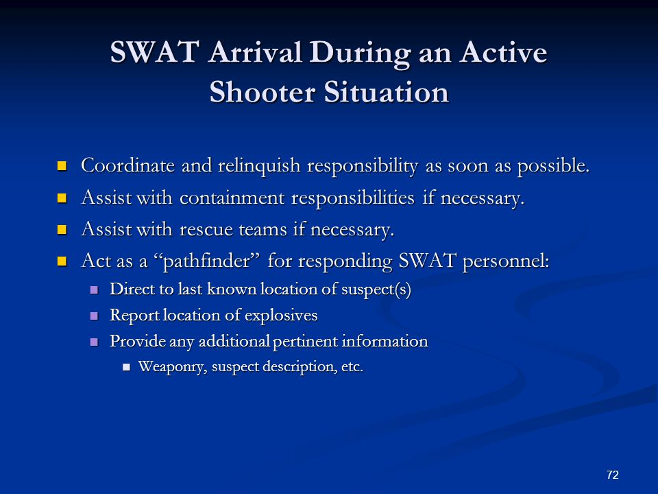 SWAT Arrival During an Active Shooter Situation