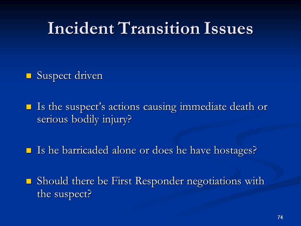 Incident Transition Issues