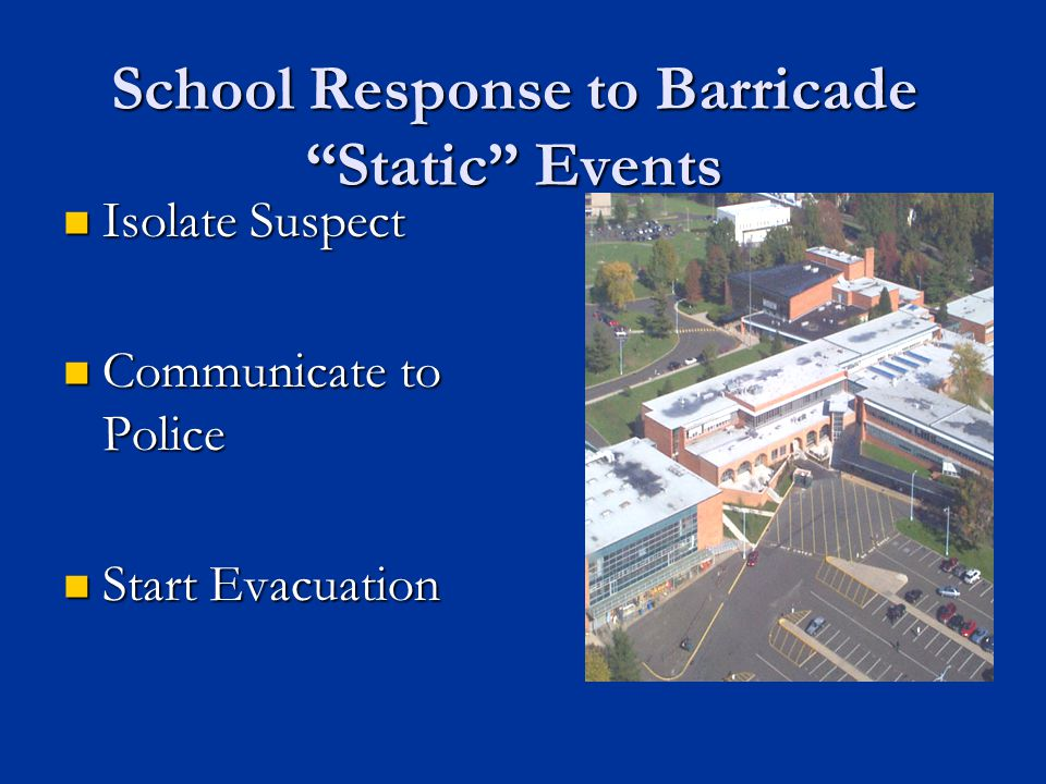 School Response to Barricade Static Events