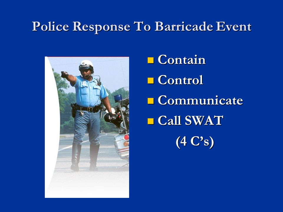 Police Response To Barricade Event