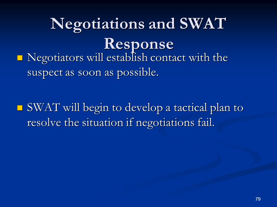 Negotiations and SWAT Response
