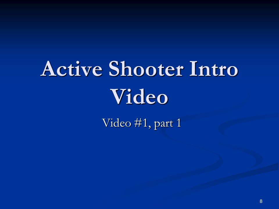 Active Shooter Intro Video