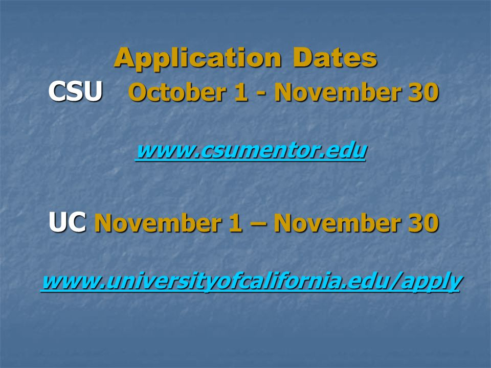 Application Dates www.csumentor.edu