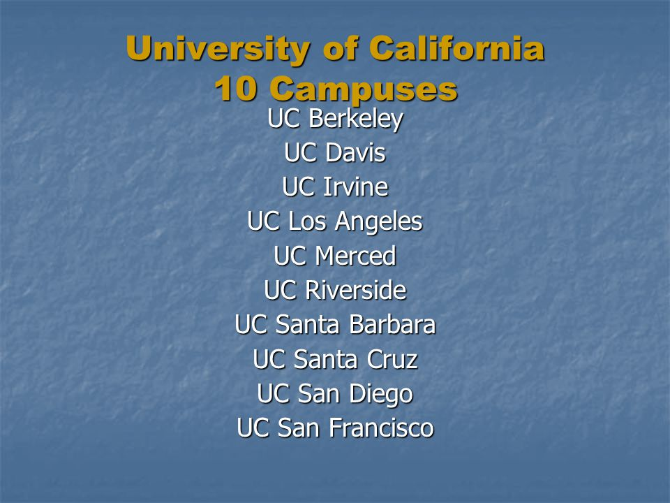 University of California 10 Campuses