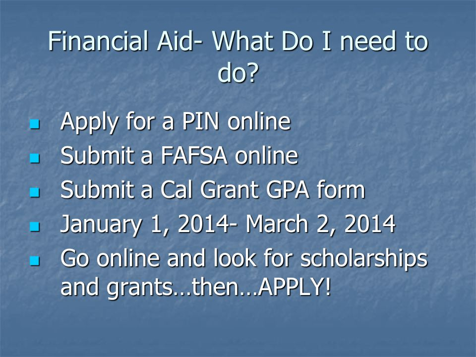 Financial Aid- What Do I need to do