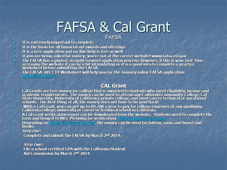 FAFSA & Cal Grant FAFSA CAL Grant