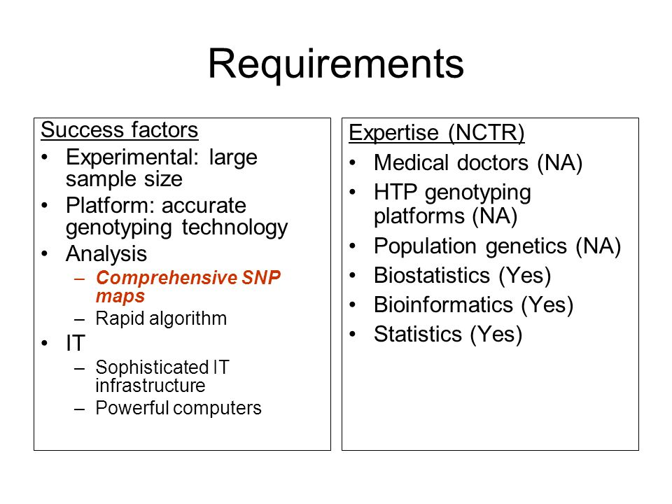 Requirements Success factors Experimental: large sample size