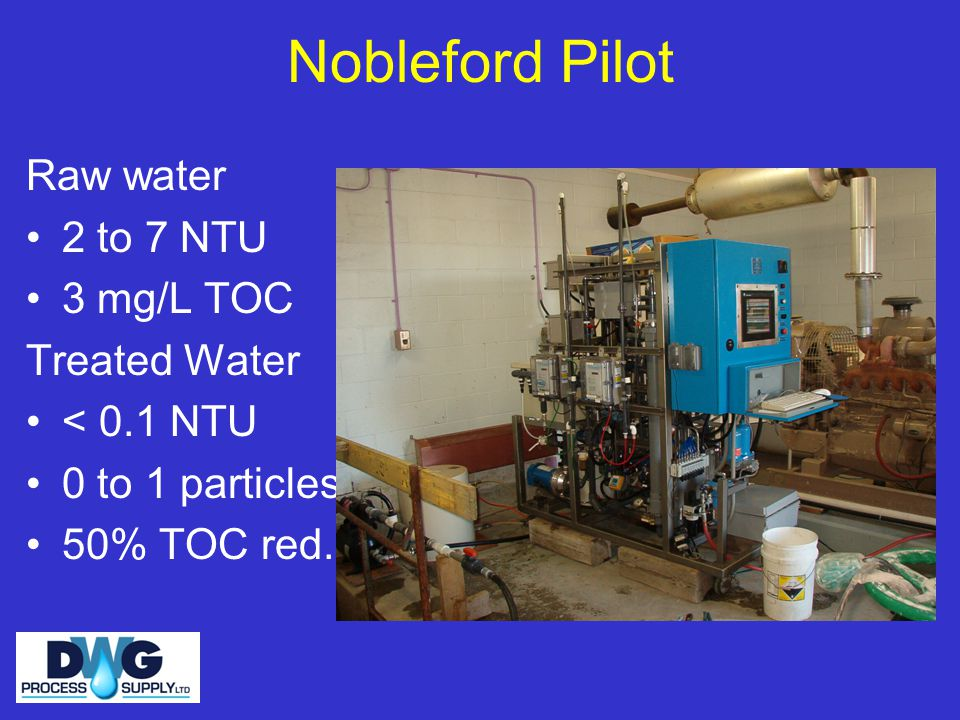 Nobleford Pilot Raw water 2 to 7 NTU 3 mg/L TOC Treated Water