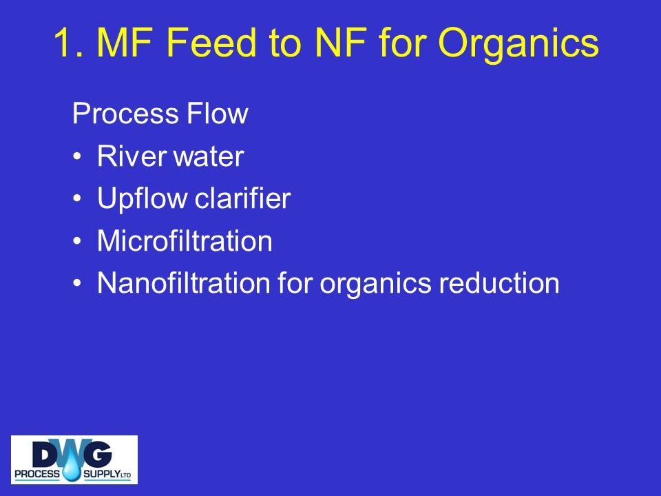 1. MF Feed to NF for Organics