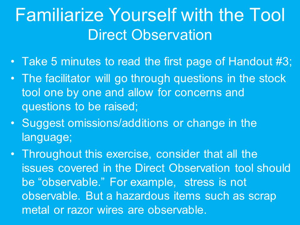 Familiarize Yourself with the Tool Direct Observation